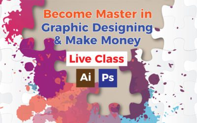Become Master in Graphic Designing & Make Money