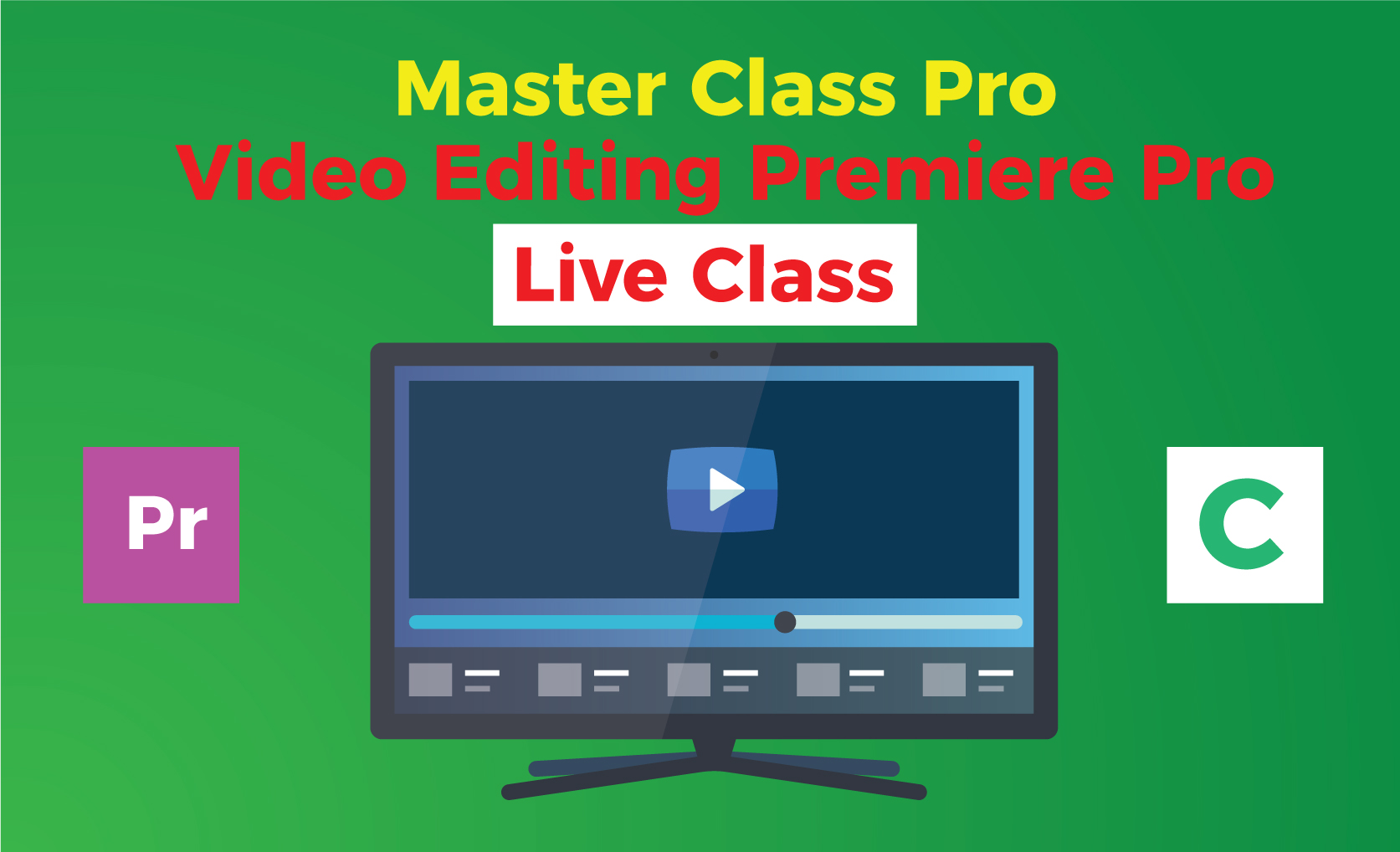 Master-Class-Professional-Video-Editing-Premiere-Pro